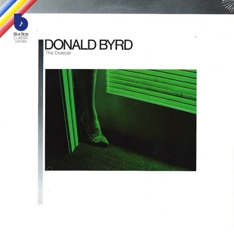Donald Byrd _ 1967 - The Creeper