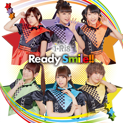i☆Ris「Ready Smile!!」