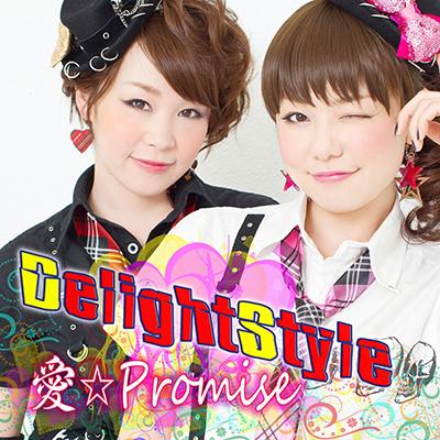 DelightStyle「愛☆Promise」.