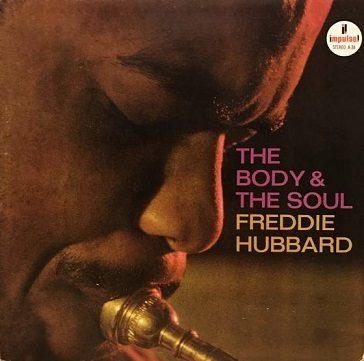 Freddie Hubbard The Body The Soul Impulse! A-38