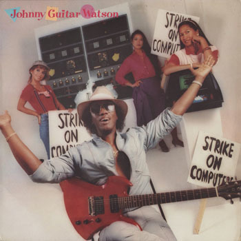 SL_JOHNNY GUITAR WATSON_THATS WHAT TIME IT IS_201702