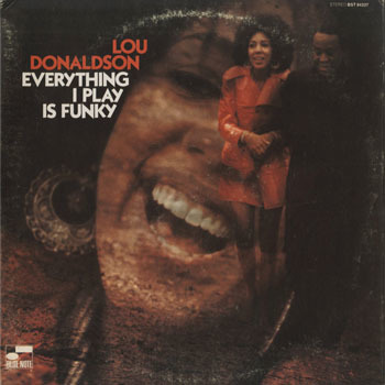 JZ_LOU DONALDSON_EVERYTHING I PLAY IS FUNKY_201603
