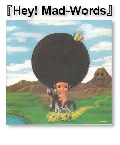 170312-MAD-WARDS - Hey!MAD-WORDS