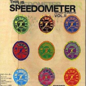 SPEEDOMETER「THIS IS SPEEDOMETER 2」