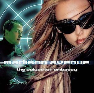 MADISON AVENUE「POLYESTER EMBASSY」