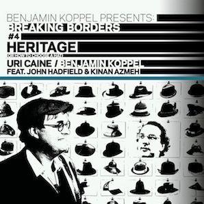 BENJAMIN KOPPEL「BREAKING BORDERS #4 HERITAGE」