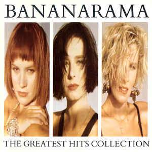 Bananarama The Greatest Hits Collection