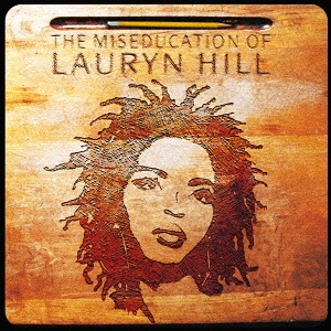 Lauryn Hill The Miseducation of Lauryn Hill