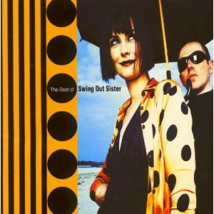 Swing Out Sister The Best of Swing Out Sister