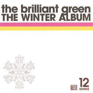 the brilliant green THE WINTER ALBUM