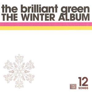 the brilliant green THE WINTER ALBUM