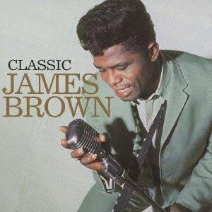 James Brown Classic James Brown