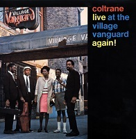 John Coltrane - Live At The Village Vanguard Again!
