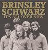 It's All Over Now / Brinsley Schwarz