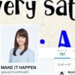 MAKE IT HAPPEN(@MAKEITHAPPEN897)さん